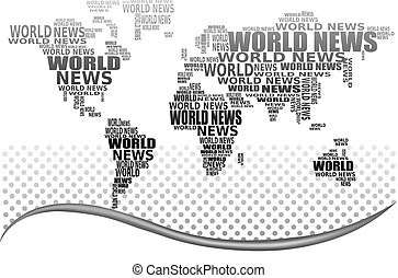 Abstract background with world map made from World news...