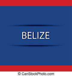 Belize - abstract Belize text on special allusive flag...