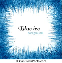 Abstract blue grunge background with place for your text. Blue ice on white background. Vector illustration.