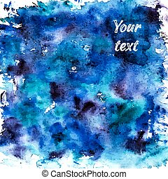 Abstract blue wet watercolor background.