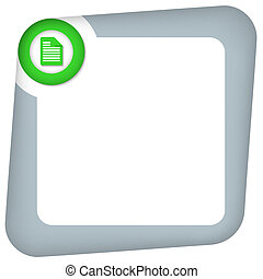 abstract box for entering text with green document icon