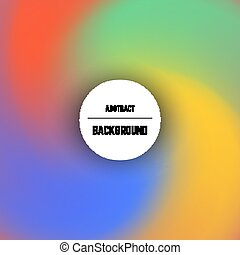 Abstract colorful background with swirl effect and circle in...