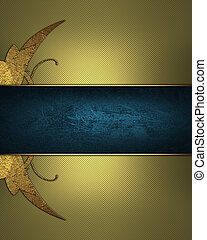 Abstract golden background with gold pattern and blue ribbon. Design template. Design site