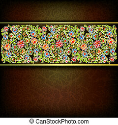 abstract grunge floral ornament with flowers on brown