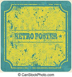 Abstract grunge vintage frame background. Vector