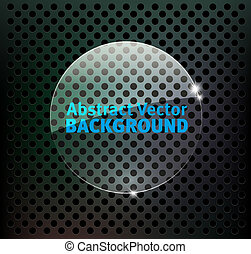 Abstract metal background with glass shape.