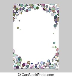 Abstract random dot design page template - trendy vector blank poster border graphic with colorful circles
