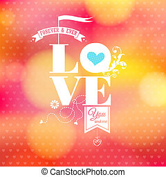 Abstract romantic card. Soft blurry background. Vector...