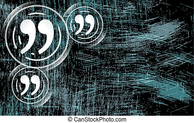 Abstract scratched background and quotation mark