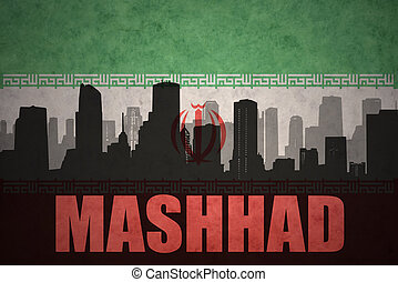 abstract silhouette of the city with text Mashhad at the vintage iranian flag background