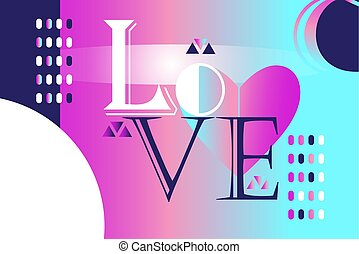 Abstract trendy beautiful vector inscription love