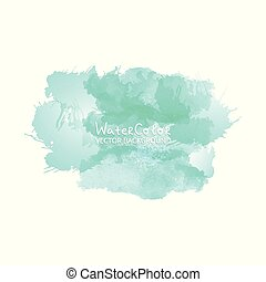 Abstract watercolor splash. Turquois Watercolor drop on white background.