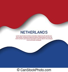 Abstract waving flag of netherlands. Paper cut style. Creative background for patriotic holiday card design. Graphic abstract background for poster. Vector illustration - flag of Netherlands. Banner