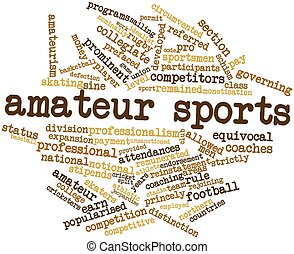 Amateur sports - Abstract word cloud for Amateur sports with...