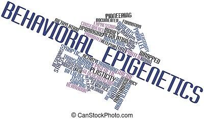 Behavioral epigenetics - Abstract word cloud for Behavioral...
