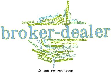 Broker-dealer - Abstract word cloud for Broker-dealer with...