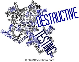 Destructive testing - Abstract word cloud for Destructive...