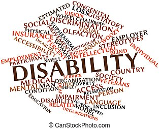 Disability - Abstract word cloud for Disability with related...