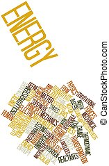 Energy - Abstract word cloud for Energy with related tags...