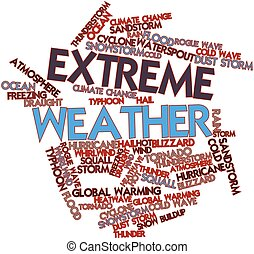 Extreme Weather - Abstract word cloud for Extreme Weather...