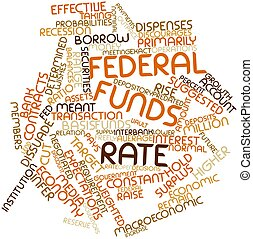 Federal funds rate - Abstract word cloud for Federal funds...