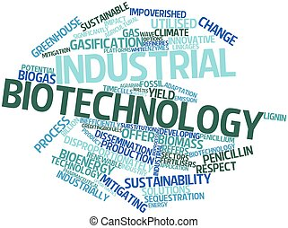Industrial biotechnology - Abstract word cloud for...