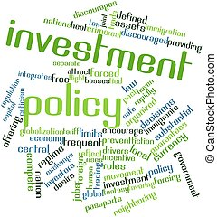 Investment policy - Abstract word cloud for Investment...