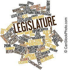 Legislature - Abstract word cloud for Legislature with...