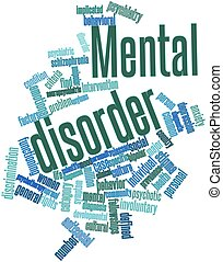 Mental disorder - Abstract word cloud for Mental disorder ...
