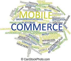 Abstract word cloud for Mobile commerce with related tags and terms