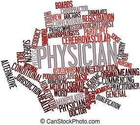 Physician - Abstract word cloud for Physician with related...