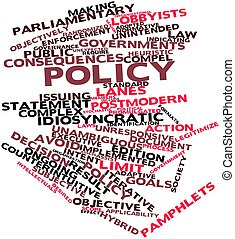 Policy - Abstract word cloud for Policy with related tags...