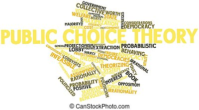 Public choice theory - Abstract word cloud for Public choice...