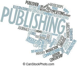Publishing - Abstract word cloud for Publishing with related...