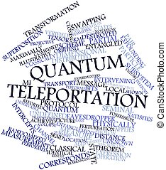 Quantum teleportation - Abstract word cloud for Quantum...