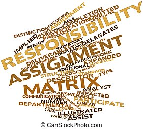 Responsibility assignment matrix - Abstract word cloud for...