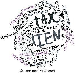 Tax lien - Abstract word cloud for Tax lien with related...
