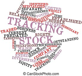 Tracking stock - Abstract word cloud for Tracking stock with...