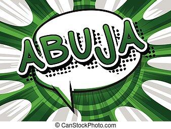 Abuja - Comic book style text.
