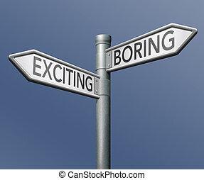 aburrido, emocionante, o