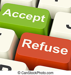Accept And Refuse Keys Showing Acceptance Or Denial - Accept...
