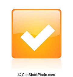 accept orange square glossy web icon