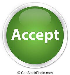 Accept premium soft green round button