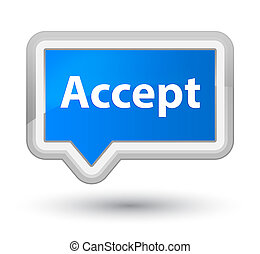 Accept prime cyan blue banner button