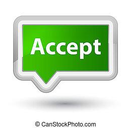 Accept prime green banner button