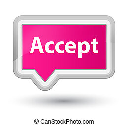 Accept prime pink banner button