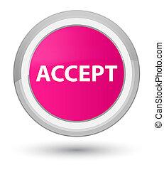 Accept prime pink round button