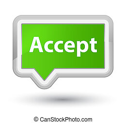 Accept prime soft green banner button
