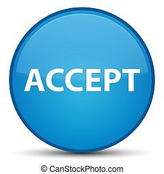 Accept special cyan blue round button