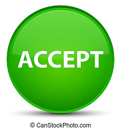Accept special green round button